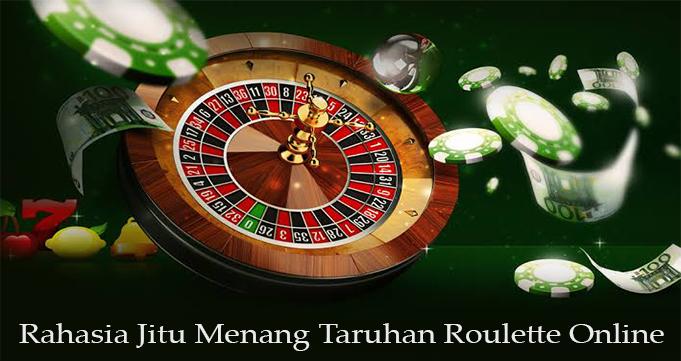 Rahasia Jitu Menang Taruhan Roulette Online